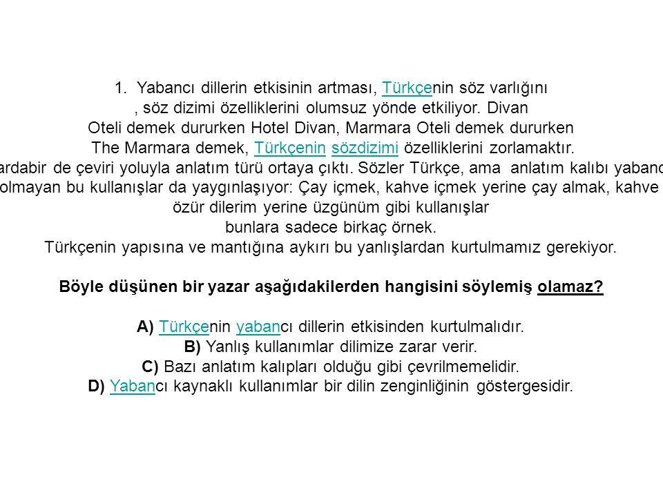 1. Yabancı dillerin etkisinin artması, Türkçenin söz varlığını