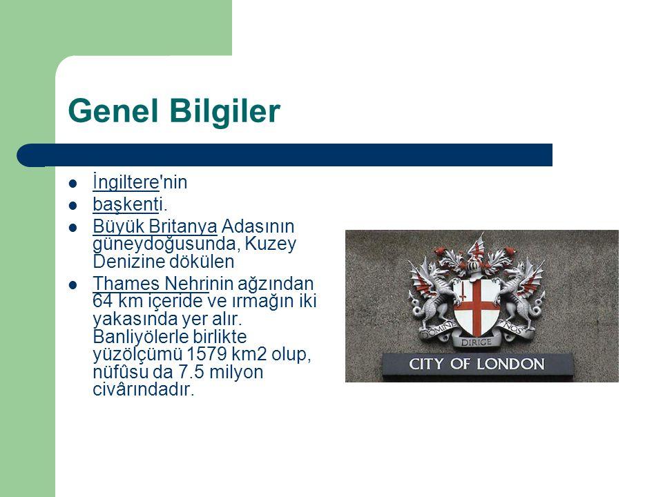 Genel Bilgiler İngiltere nin başkenti.
