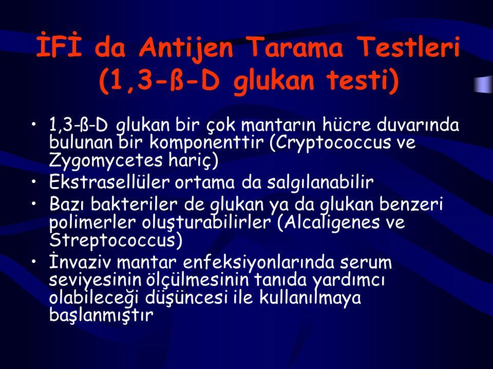 İFİ da Antijen Tarama Testleri (1,3-ß-D glukan testi)