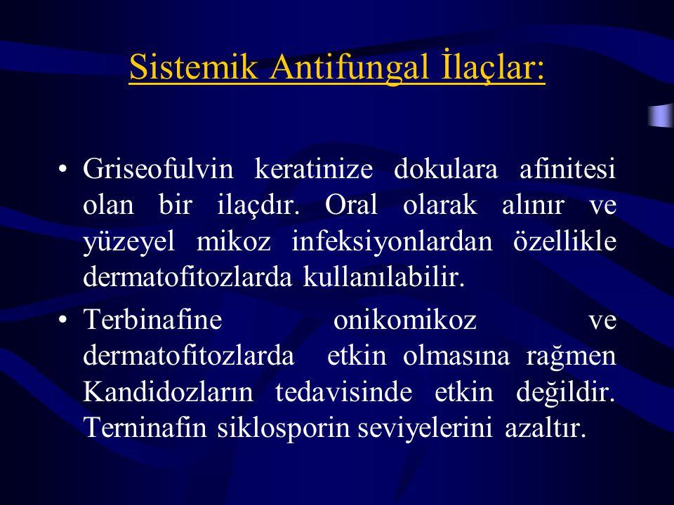 Sistemik Antifungal İlaçlar: