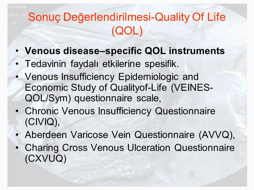 Sonuç Değerlendirilmesi-Quality Of Life (QOL)