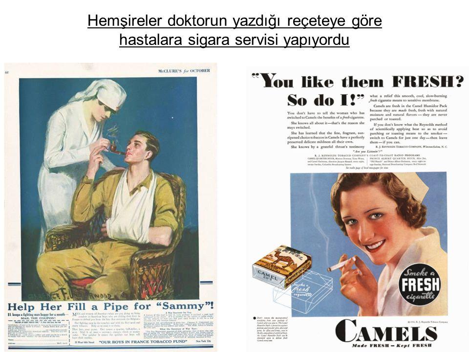 Hemşireler doktorun yazdığı reçeteye göre hastalara sigara servisi yapıyordu