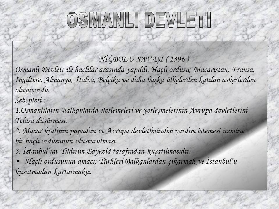 OSMANLI DEVLETİ NİĞBOLU SAVAŞI ( 1396 )