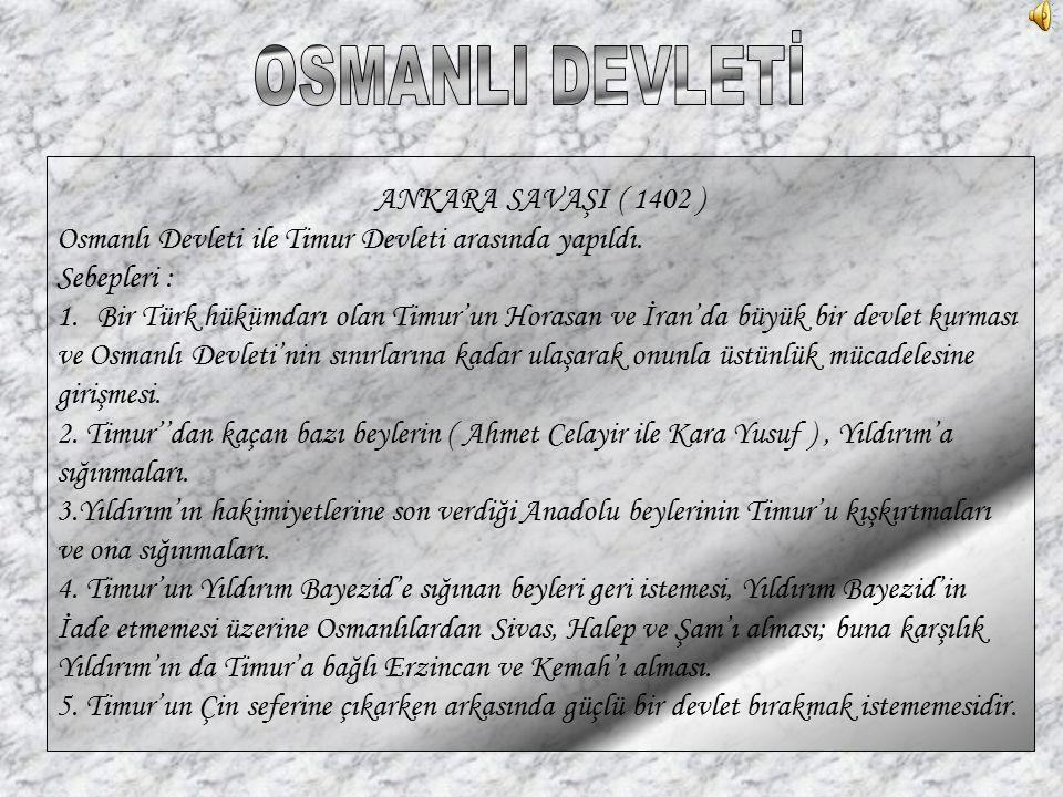 OSMANLI DEVLETİ ANKARA SAVAŞI ( 1402 )