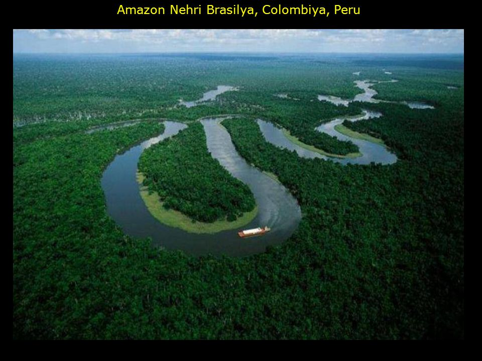 Amazon Nehri Brasilya, Colombiya, Peru