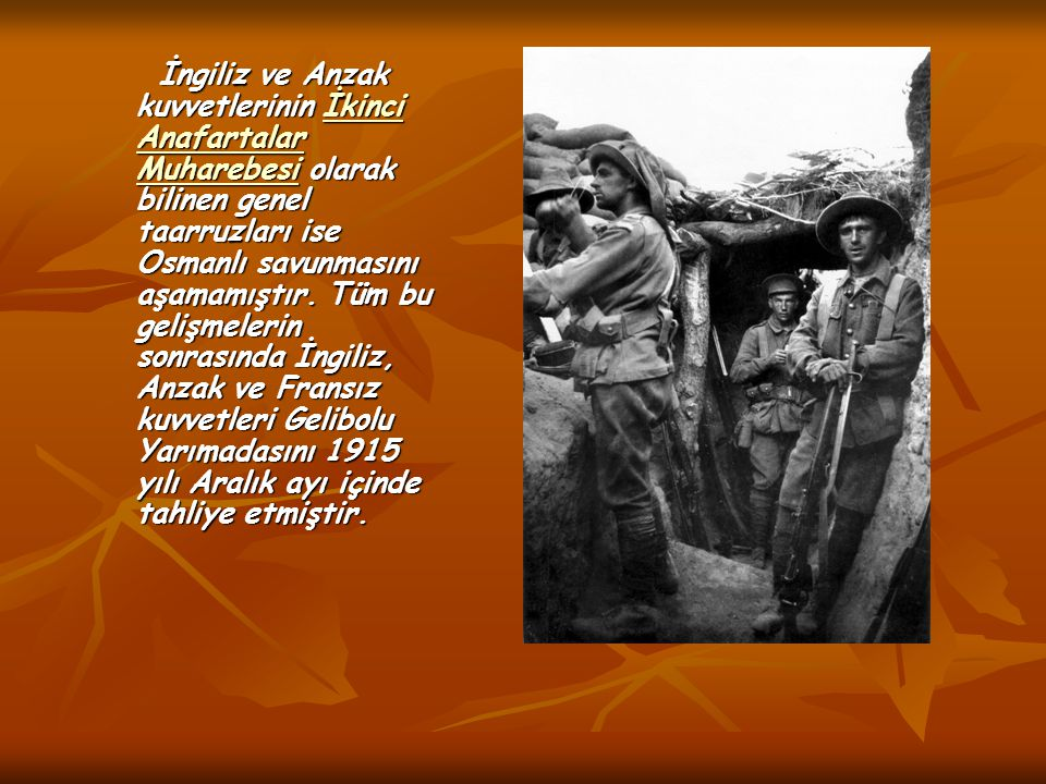 İngiliz ve Anzak kuvvetlerinin İkinci Anafartalar Muharebesi olarak bilinen genel taarruzları ise Osmanlı savunmasını aşamamıştır.