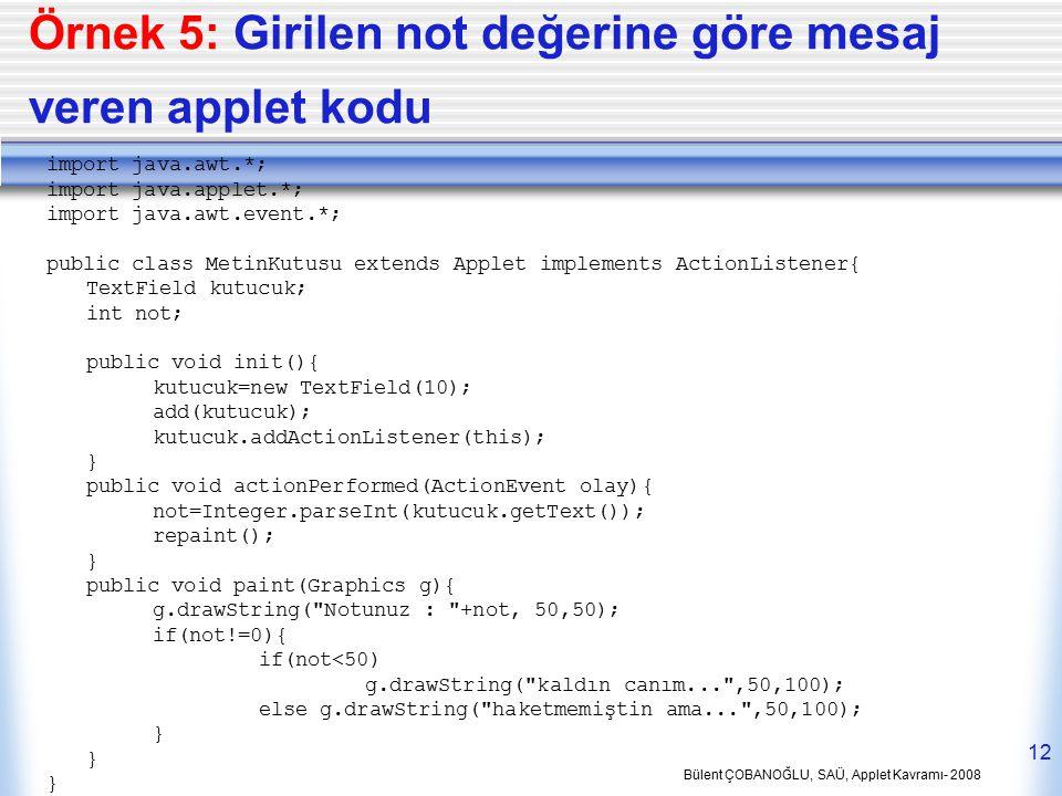 Örnek 5: Girilen not değerine göre mesaj veren applet kodu