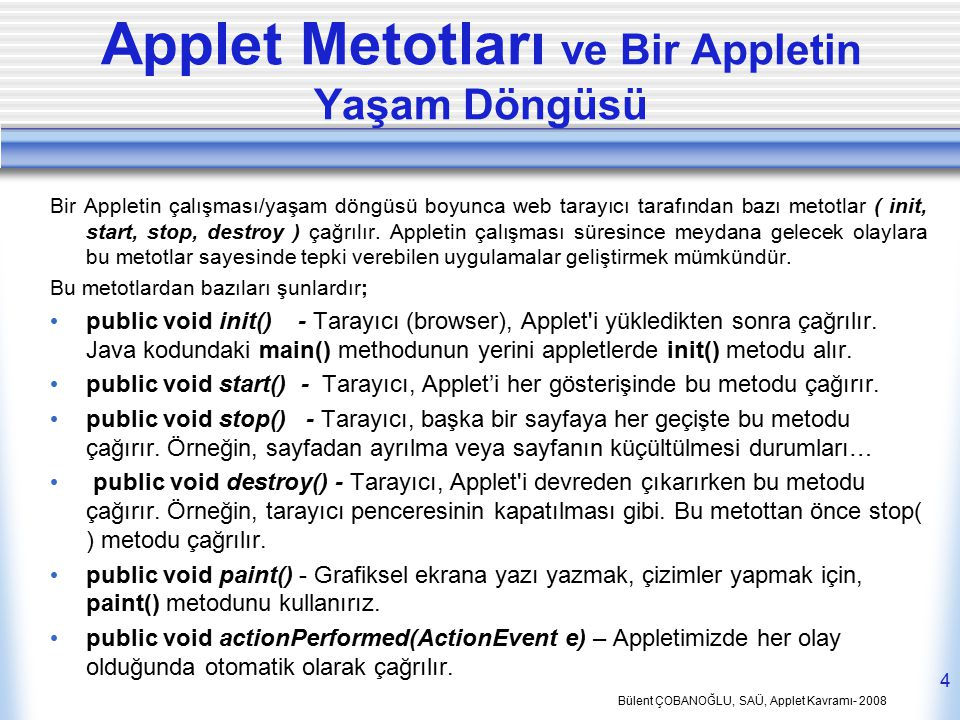 Applet Metotları ve Bir Appletin Yaşam Döngüsü
