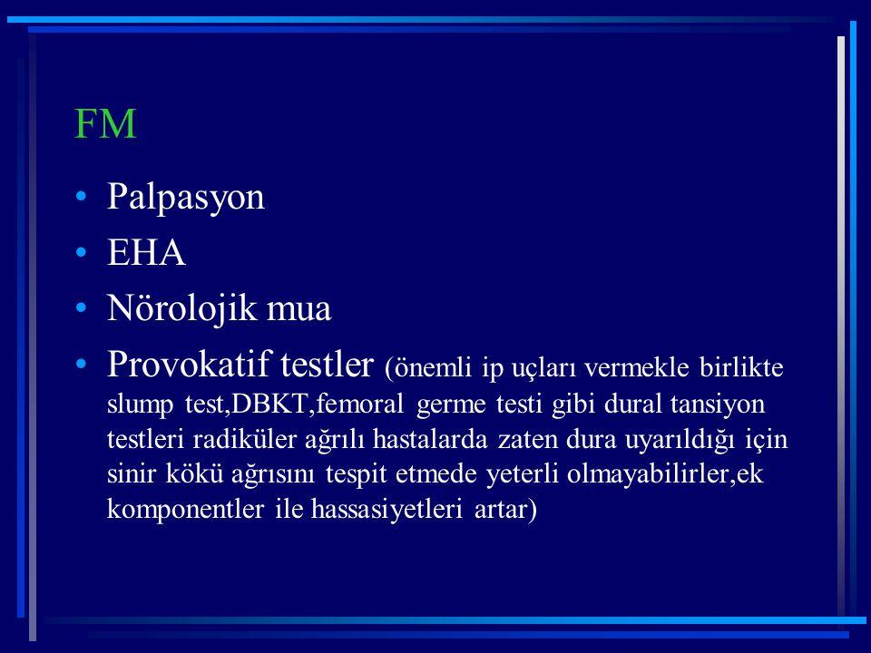 FM Palpasyon EHA Nörolojik mua