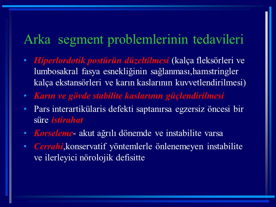 Arka segment problemlerinin tedavileri