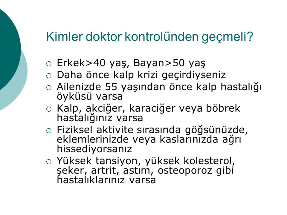 Kimler doktor kontrolünden geçmeli