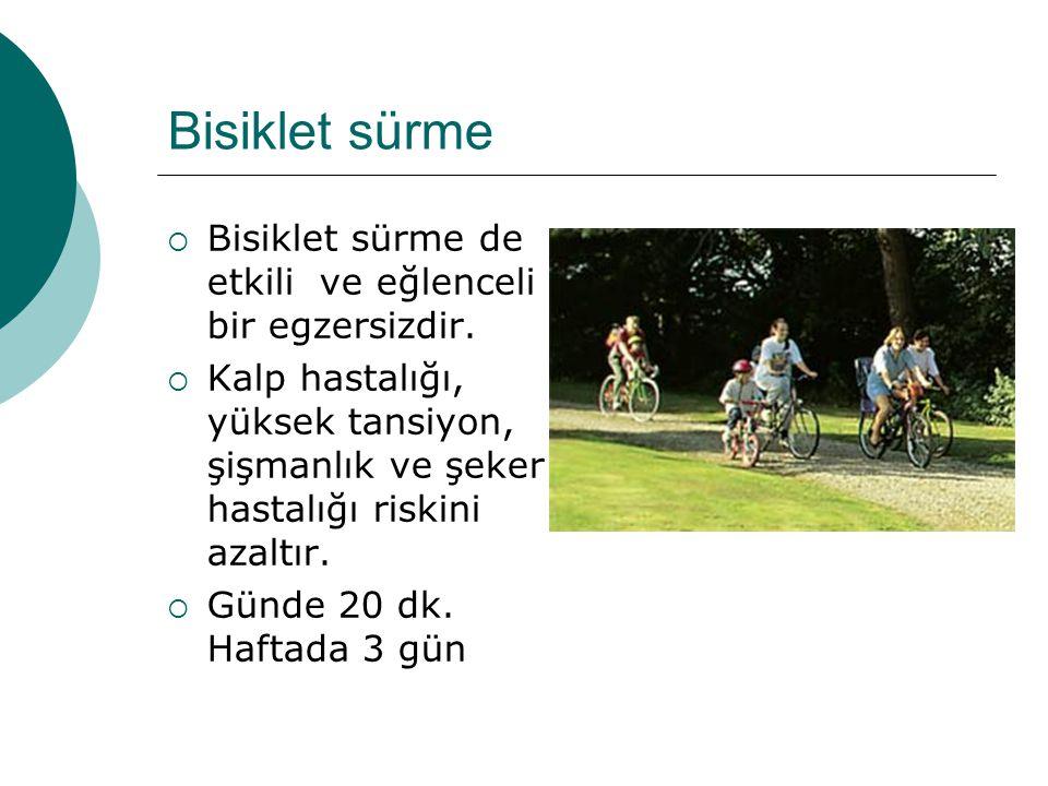 Bisiklet sürme Bisiklet sürme de etkili ve eğlenceli bir egzersizdir.
