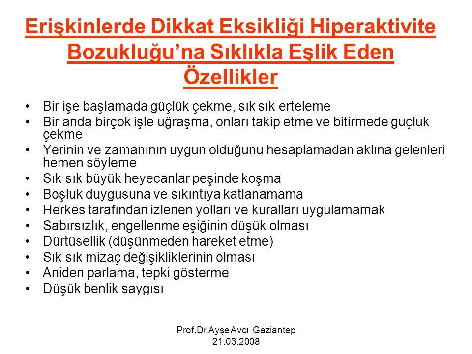 Prof.Dr.Ayşe Avcı Gaziantep 21.03.2008