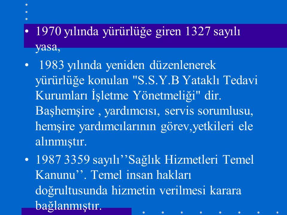 1970 yılında yürürlüğe giren 1327 sayılı yasa,