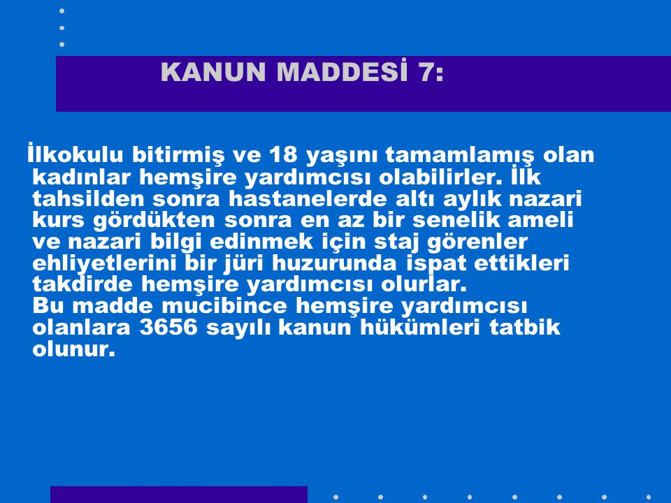 KANUN MADDESİ 7:
