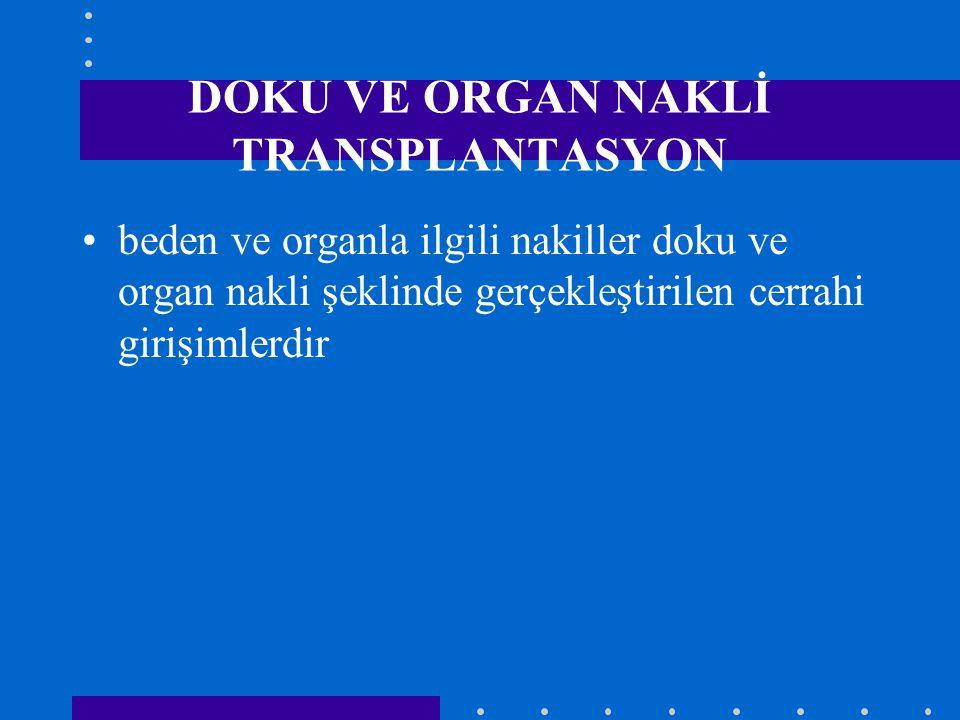 DOKU VE ORGAN NAKLİ TRANSPLANTASYON