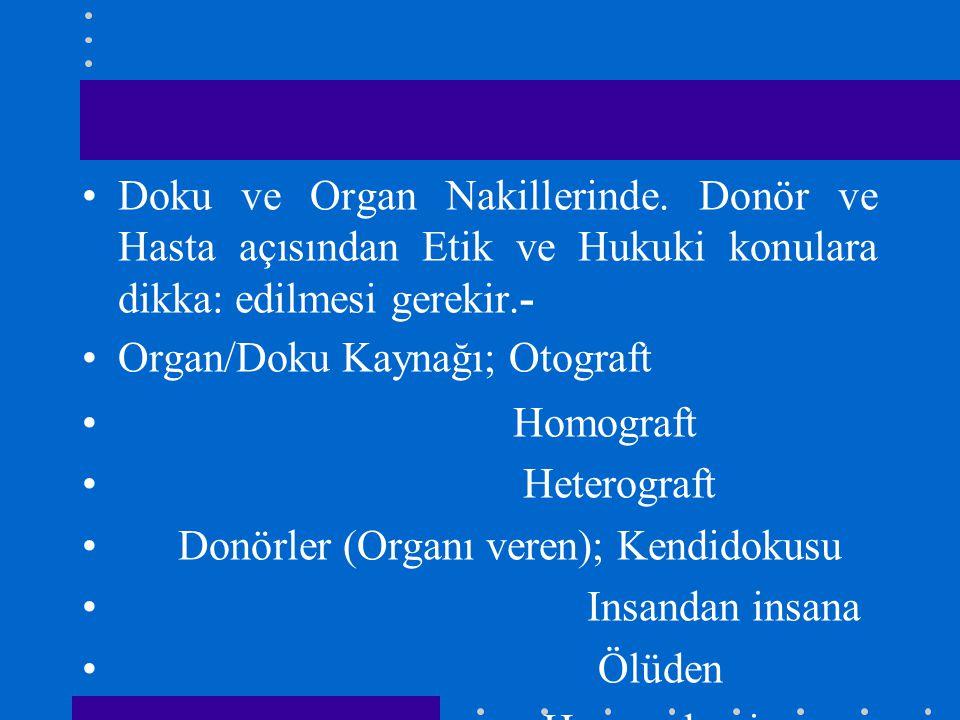 Doku ve Organ Nakillerinde