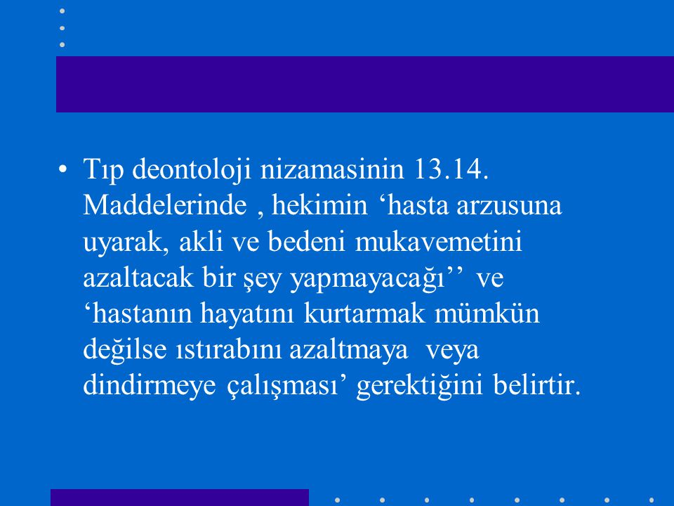 Tıp deontoloji nizamasinin 13. 14