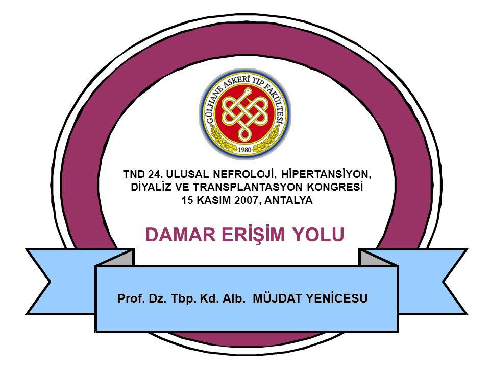 Prof. Dz. Tbp. Kd. Alb. MÜJDAT YENİCESU