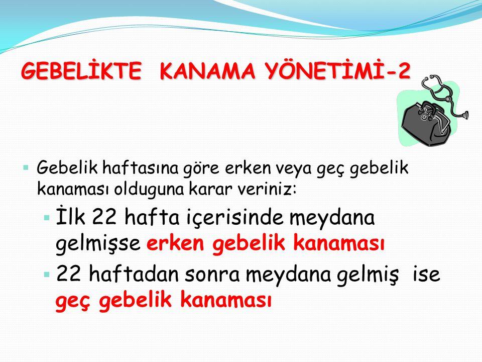 GEBELİKTE KANAMA YÖNETİMİ-2