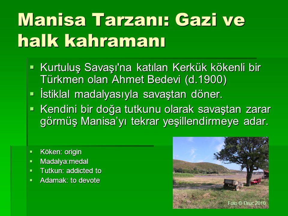 Manisa Tarzanı: Gazi ve halk kahramanı