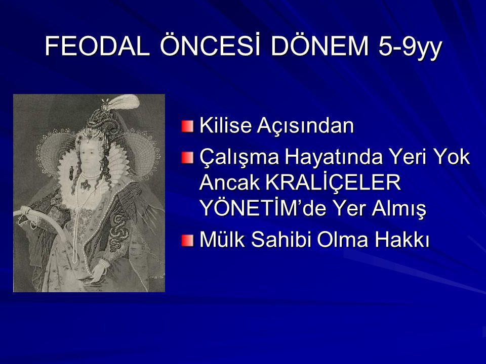 FEODAL ÖNCESİ DÖNEM 5-9yy