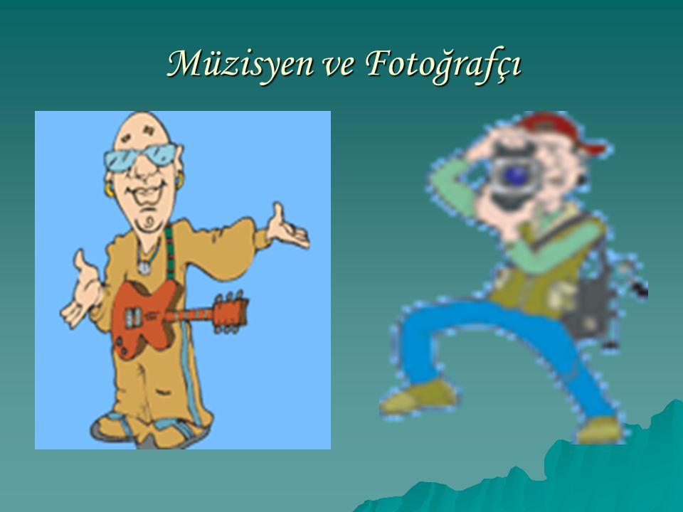 Müzisyen ve Fotoğrafçı