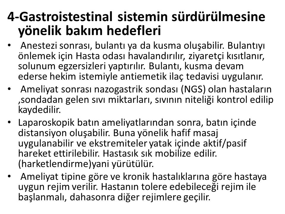 4-Gastroistestinal sistemin sürdürülmesine yönelik bakım hedefleri