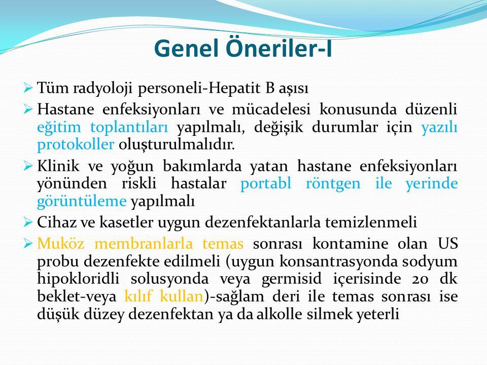 Genel Öneriler-I Tüm radyoloji personeli-Hepatit B aşısı