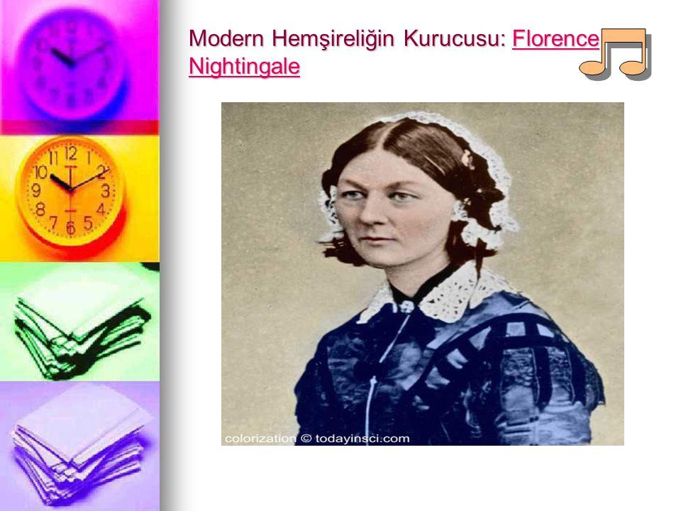 Modern Hemşireliğin Kurucusu: Florence Nightingale