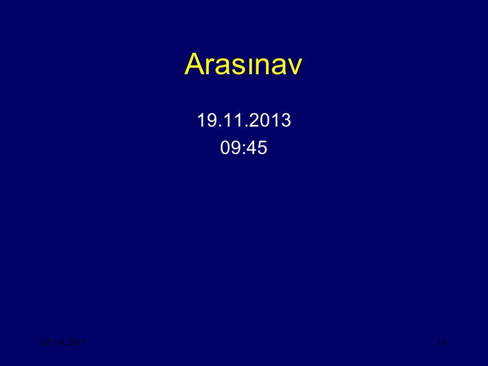 Arasınav 19.11.2013 09:45 09.04.2017