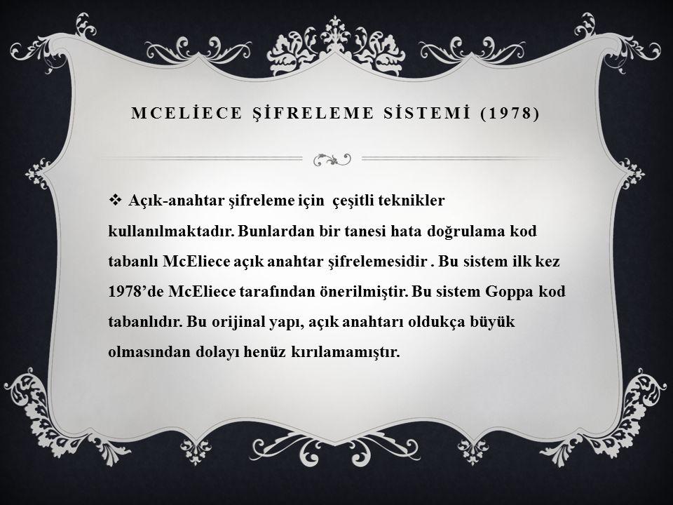 MCELİECE ŞİFRELEME SİSTEMİ (1978)