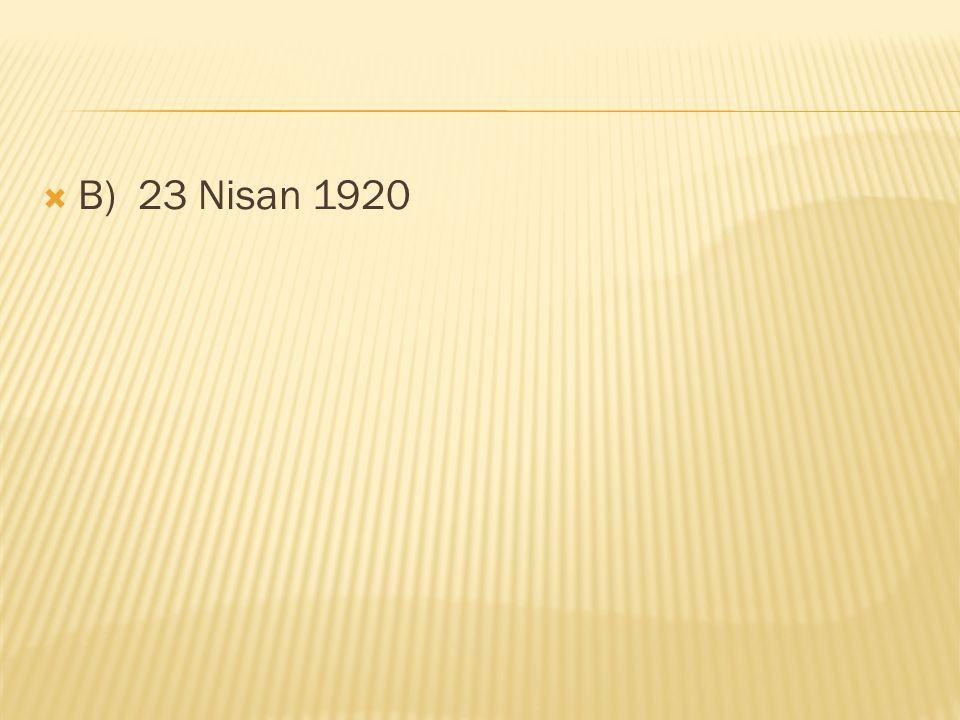 B) 23 Nisan 1920