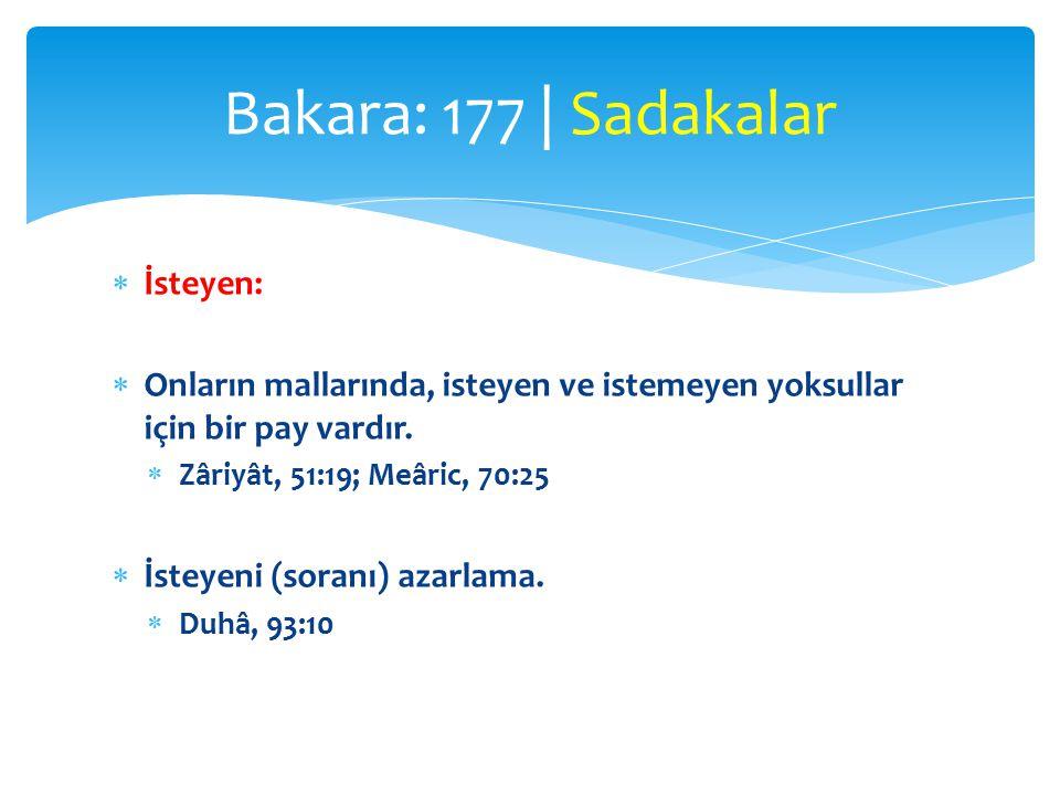 Bakara: 177 | Sadakalar İsteyen: