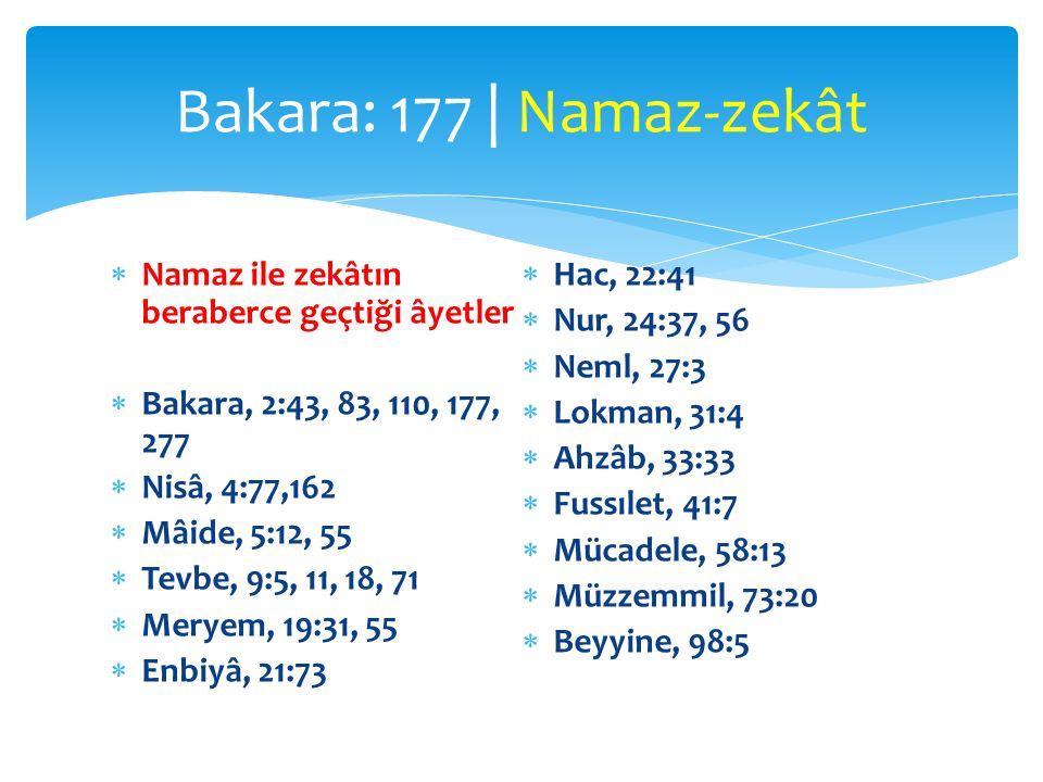 Bakara: 177 | Namaz-zekât Namaz ile zekâtın beraberce geçtiği âyetler
