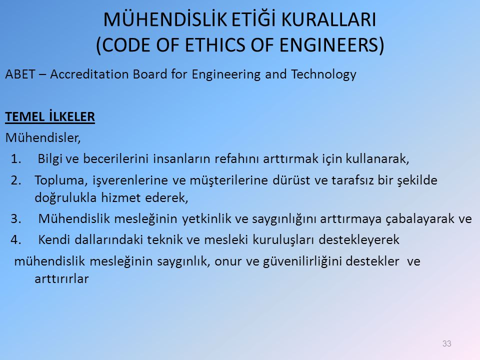 MÜHENDİSLİK ETİĞİ KURALLARI (CODE OF ETHICS OF ENGINEERS)
