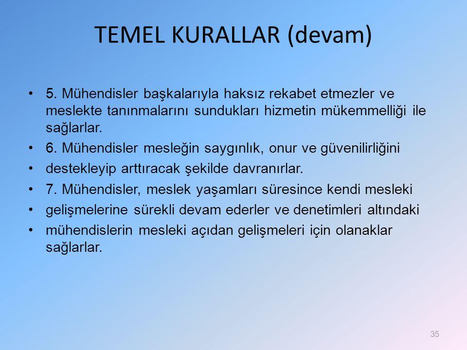 TEMEL KURALLAR (devam)
