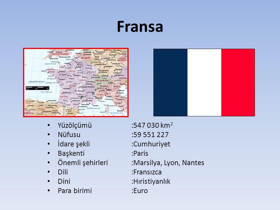 Fransa Yüzölçümü :547 030 km2 Nüfusu :59 551 227