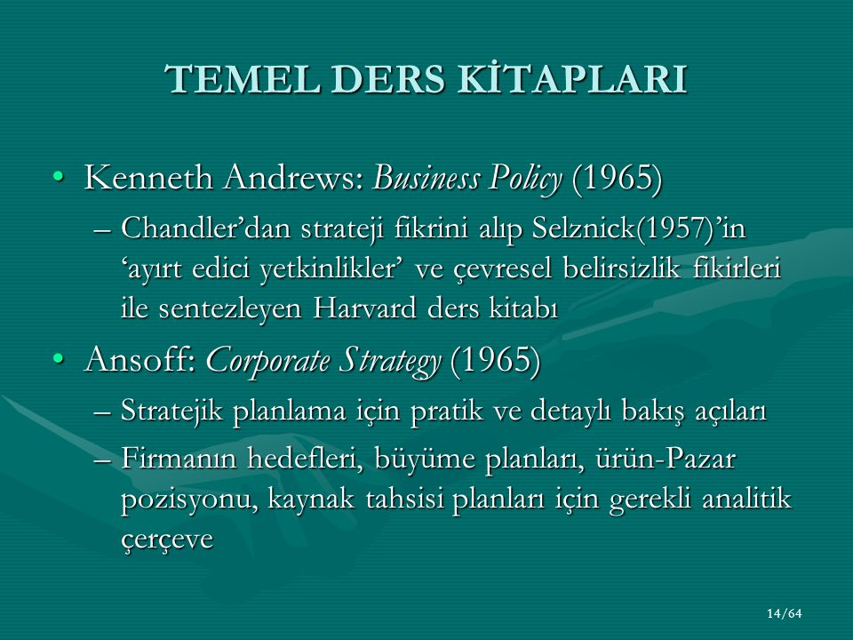 TEMEL DERS KİTAPLARI Kenneth Andrews: Business Policy (1965)