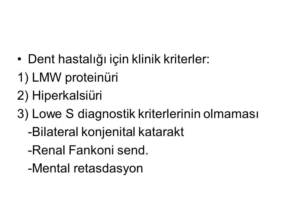 Dent hastalığı için klinik kriterler: