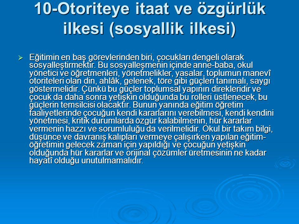 10-Otoriteye itaat ve özgürlük ilkesi (sosyallik ilkesi)
