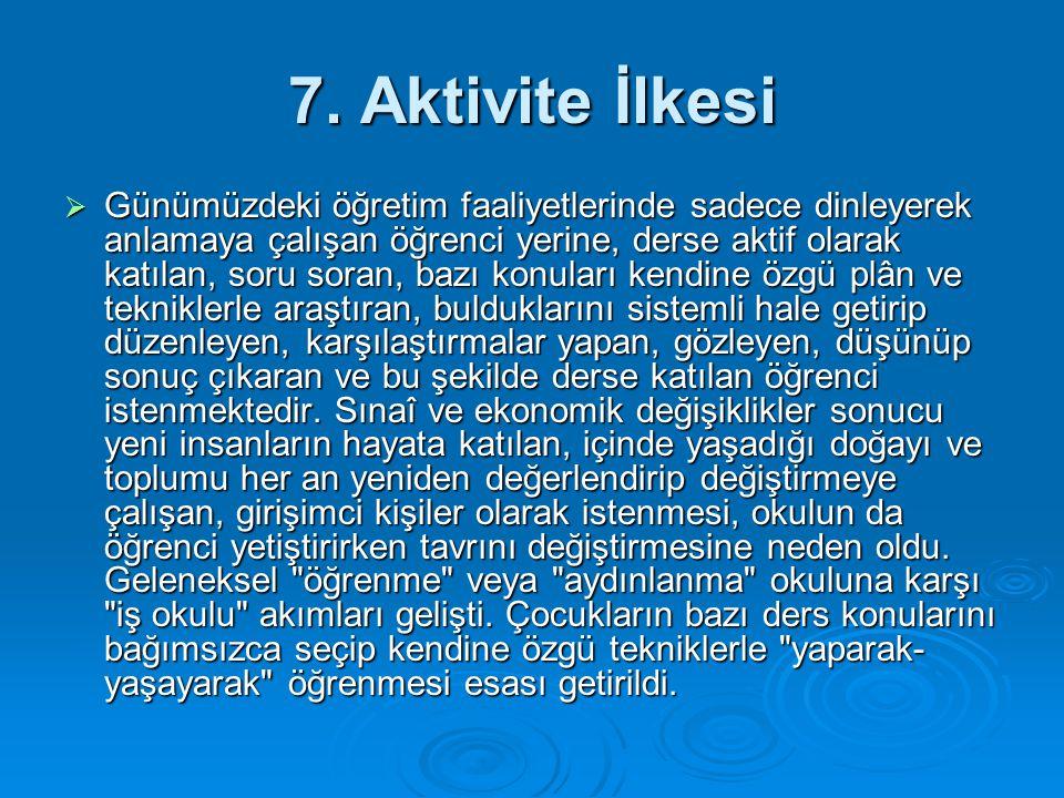 7. Aktivite İlkesi