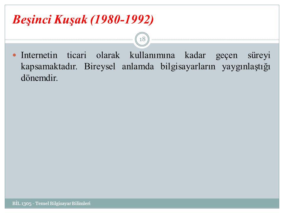 Beşinci Kuşak (1980-1992)