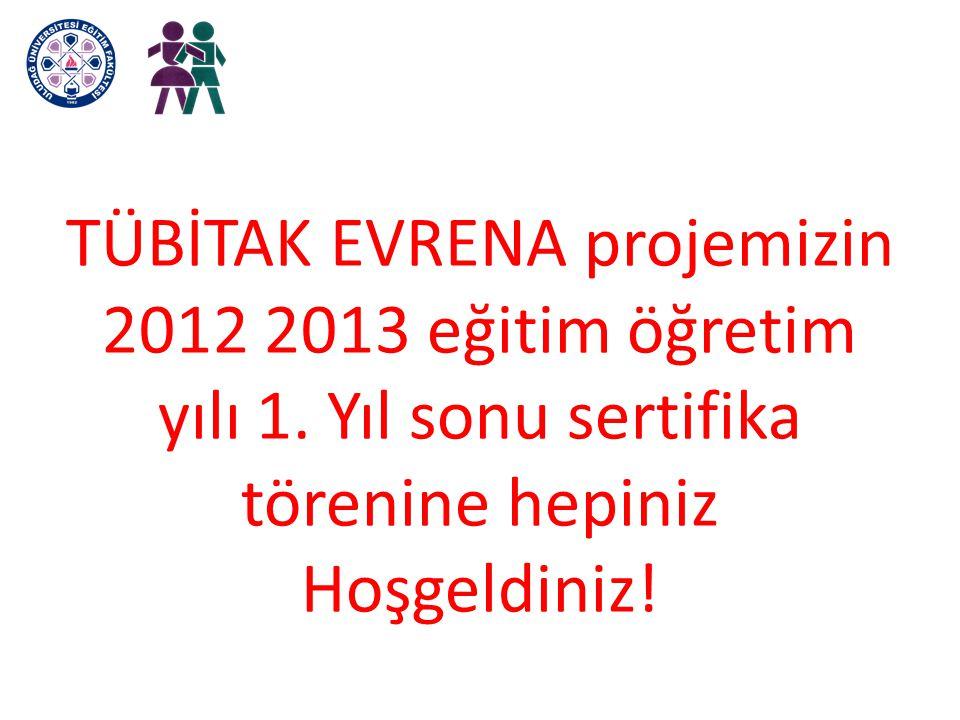 TÜBİTAK EVRENA projemizin 2012 2013 eğitim öğretim yılı 1