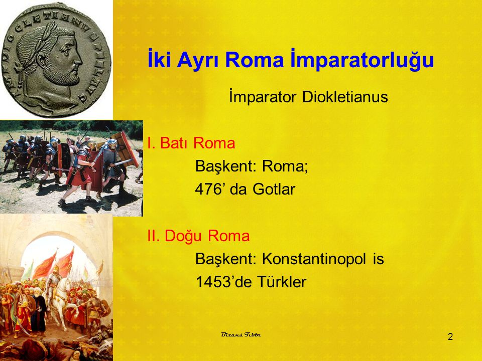 İki Ayrı Roma İmparatorluğu