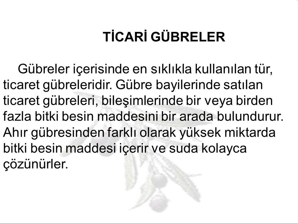TİCARİ GÜBRELER