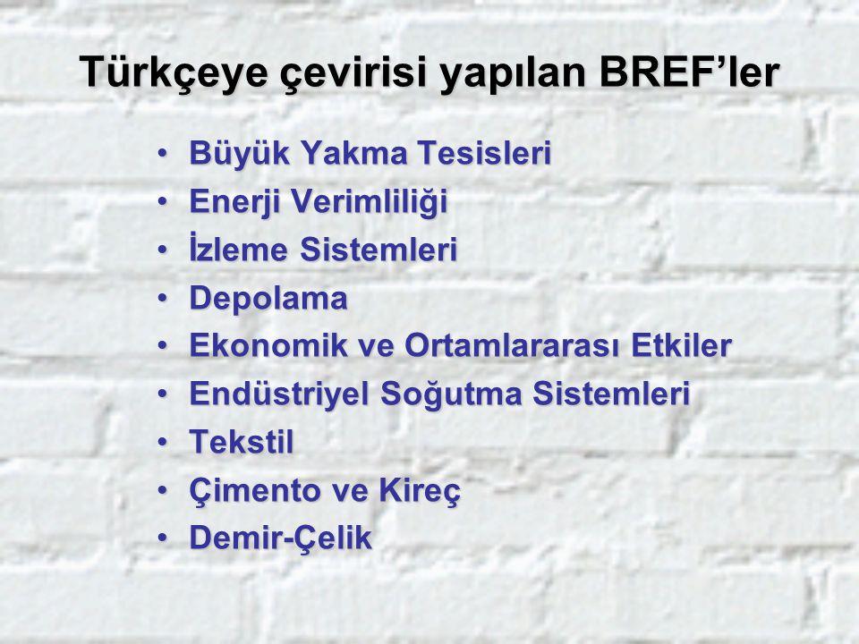 Türkçeye çevirisi yapılan BREF'ler