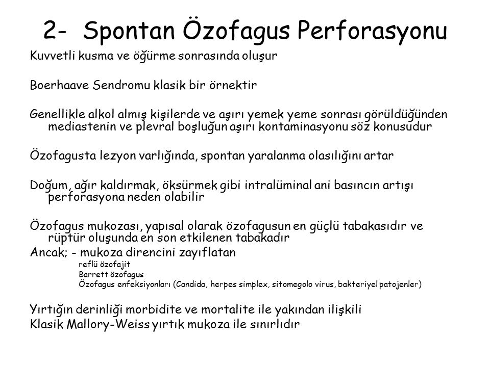 2- Spontan Özofagus Perforasyonu