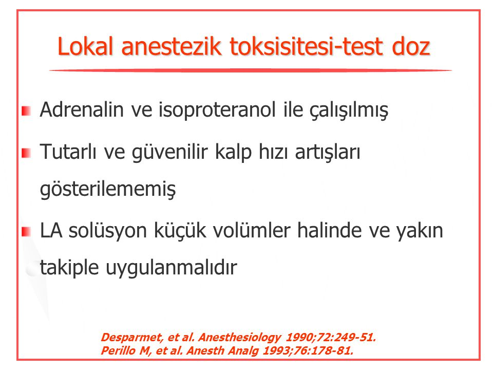 Lokal anestezik toksisitesi-test doz