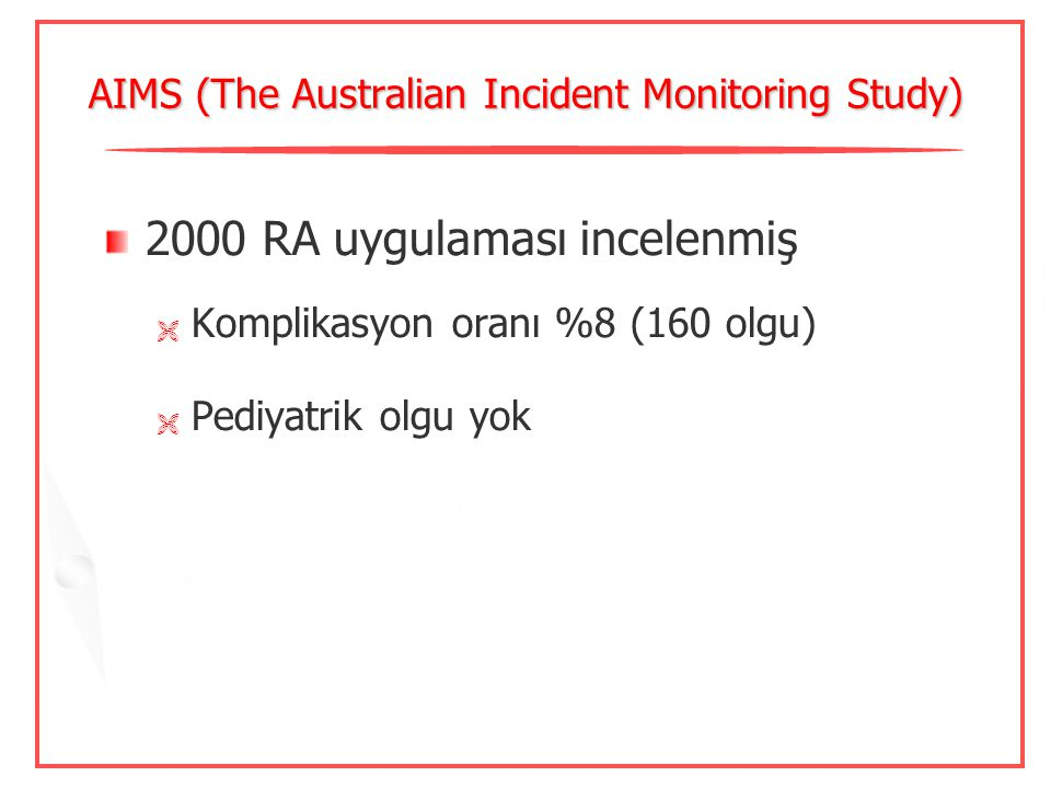 AIMS (The Australian Incident Monitoring Study)
